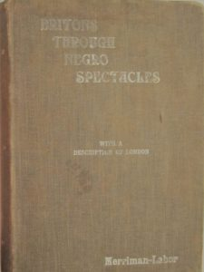 Cover of Britons Through Negro Spectacles